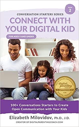 connect with your digital kid elizabeth milovidov