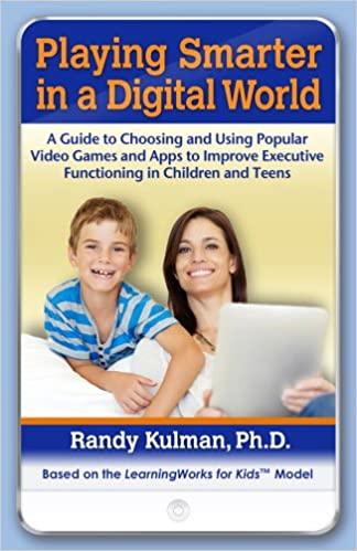 Playing Smarter in a Digital World randy kulman